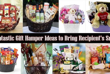 7+ Fantastic Gift Hamper Ideas to Bring Recipient's Smile
