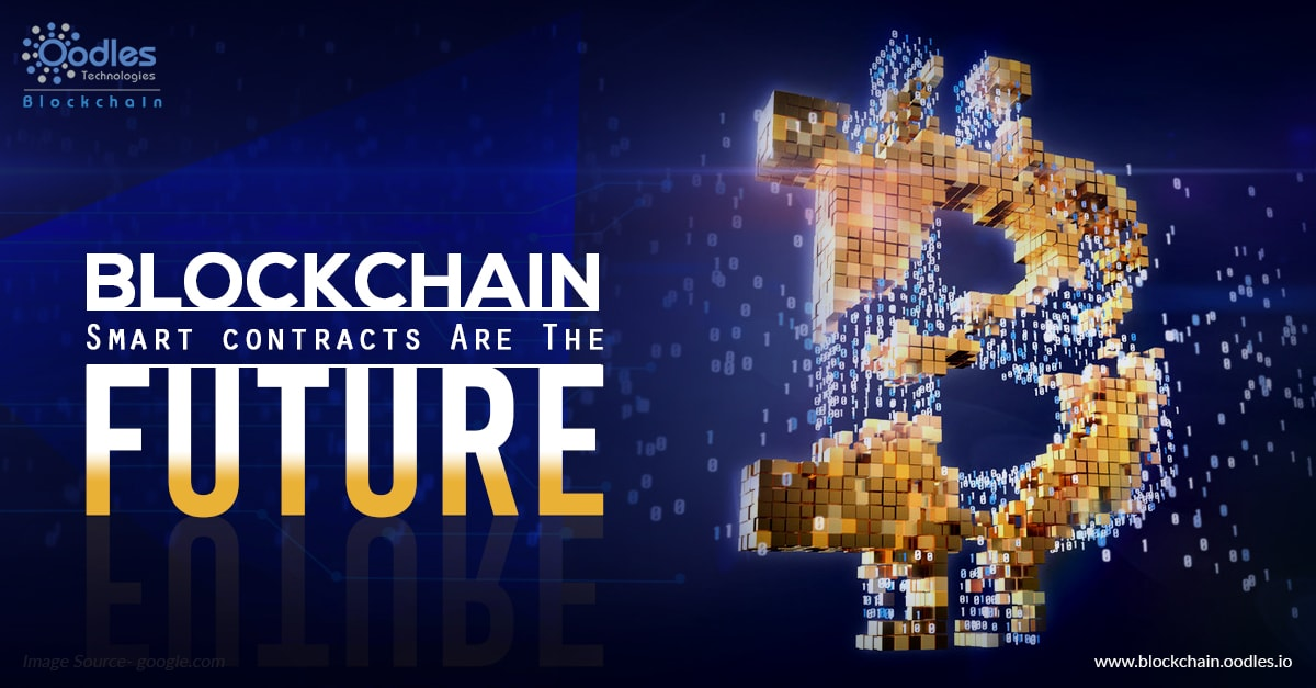 Blockchain Smart contracts Are The Future