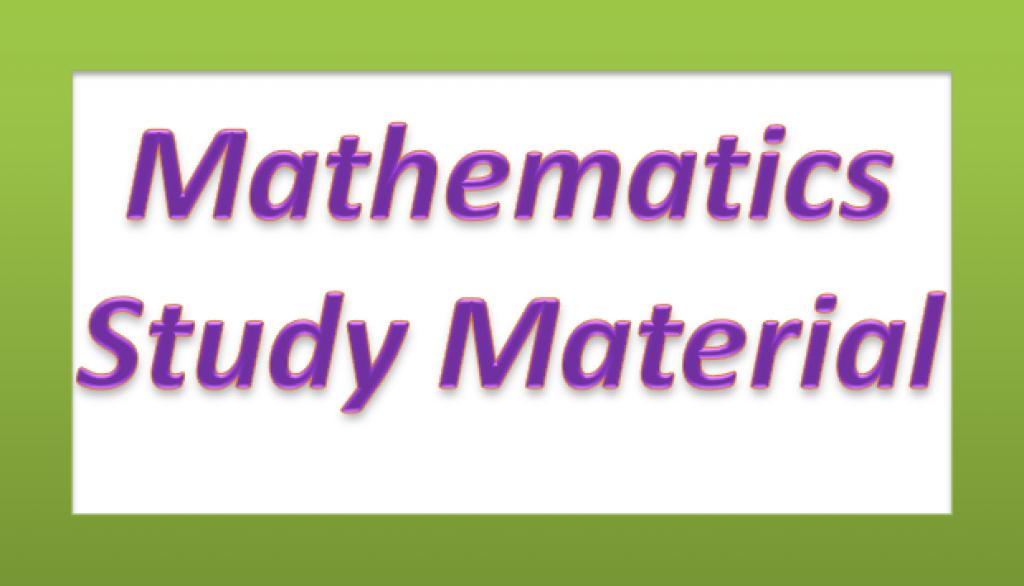 Study material for mathematics