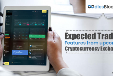 Expected Trading Features From Upcoming Cryptocurrency Exchanges