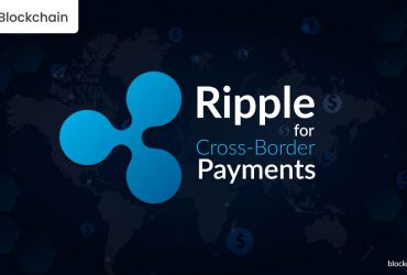 Ripple: For Making Switft and Fast Cross-Border Payments