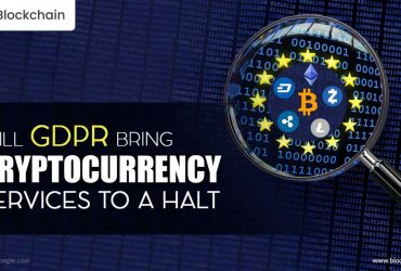 Will GDPR Bring Cryptocurrency Services To A Halt