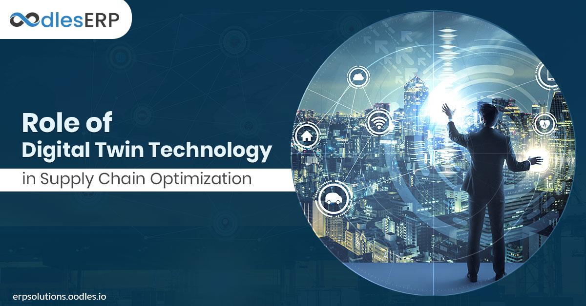 Role of Digital Twin in Supply Chain Optimization