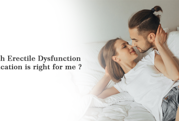 Which Erectile Dysfunction medication is right for me