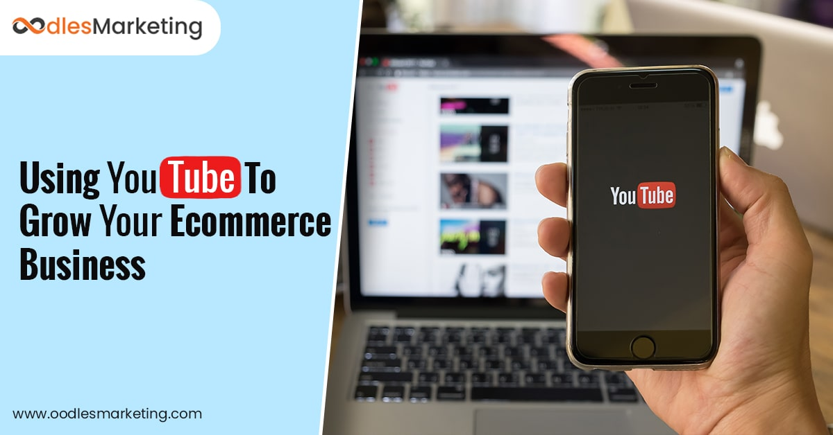 Benefits Of Using YouTube Video Marketing For Your Ecommerce Business