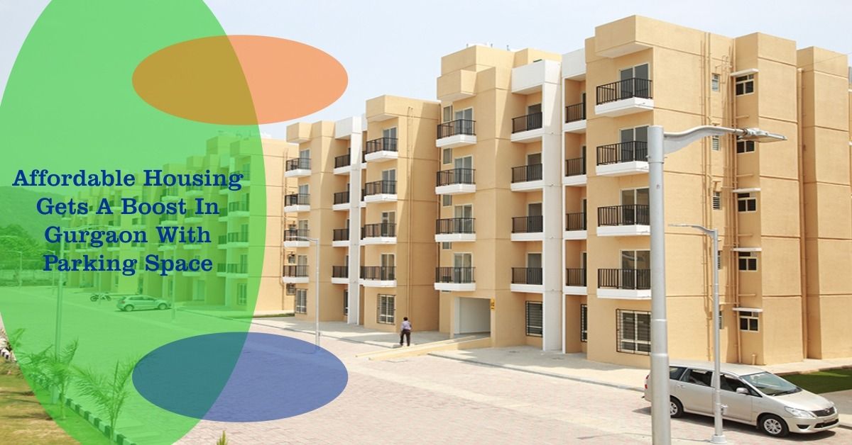 Affordable Housing Gets A Boost In Gurgaon With Parking Spaces